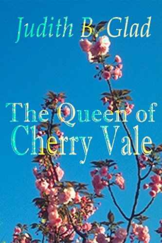 The Queen of Cherry Vale (Behind the Ranges Book - Cherry Vale