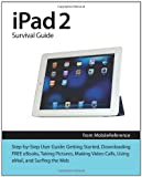 iPad 2 Survival Guide from Mobilereference, Toly K, 1461073251