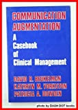 Communication Augmentation, David R. Beukelman and Kathryn M. Yorkston, 0887441025