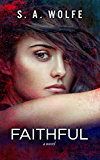 Faithful: (Fearsome Series Book 3)
