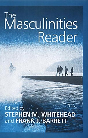 The Masculinities Reader