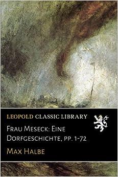 Book Frau Meseck: Eine Dorfgeschichte, pp. 1-72