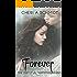 Forever (Book #3 in the Fateful Series): The Fateful Vampire Series