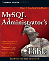 MySQL Administrator's Bible Front Cover