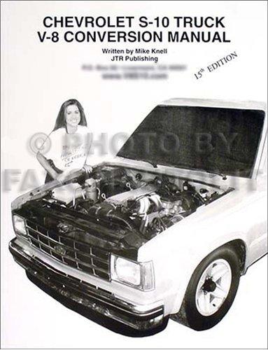 Chevy S-10 Pickup/Blazer V8 Conversion Manual and GMC S15 pickup Jimmy