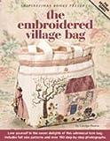 The Embroidered Village Bag (Designer)