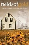 Fields of Gold, Sandra Ross, 1582753210
