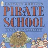 Captain Abdul's Pirate School, Colin McNaughton, 076362540X