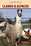 Llamas and Alpacas: Small-scale Herding for Pleasure and Profit (Hobby Farm)