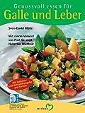 img - for Genussvoll essen f r Leber und Galle. book / textbook / text book
