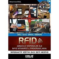 RFID GÖMÜLÜ SİSTEMLERİEL RFID MİMAR.: Oku , İzle , Dinle , Öğren!