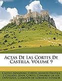 Actas de Las Cortes de Castilla, Volume 9, Castile (Kingdom). Cortes, 1247296415
