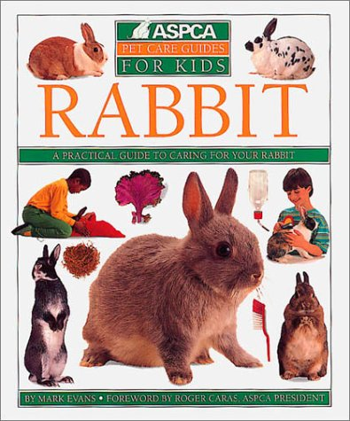Rabbit (Aspca Pet Care Guide)