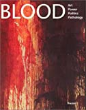 Blood, James M. Bradburne, 3791326007