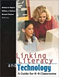img - for Linking Literacy and Technology: A Guide for K-8 Classrooms book / textbook / text book