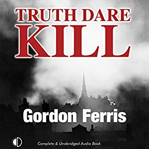 Truth Dare Kill Audiobook