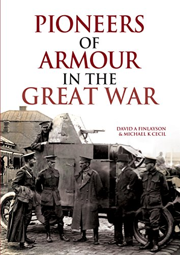 Pioneers of Armour in the Great - Armoured Light