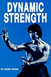 Dynamic Strength, Harry Wong, 0865680132