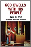 God Dwells with His People, Paul M. Zehr, 0836119398