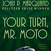 Your Turn, Mr. Moto | John P. Marquand