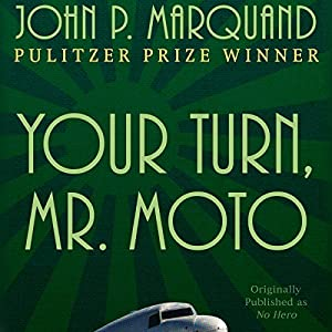 Your Turn, Mr. Moto Audiobook