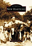 Front cover for the book New Hartford by Margaret L. Lavoie