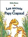 Les Secrets de Papy Crapaud par Kasza