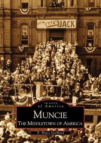 Muncie: The Middletown of America (Images of America)