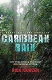 Caribbean Rain, Rick Murcer, 0615696341