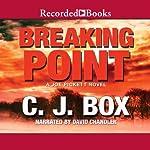 Breaking Point: A Joe Pickett Novel Book 13 | C. J. Box