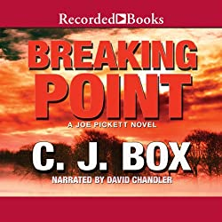 Breaking Point: A Joe Pickett Novel Book 13