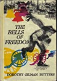 The Bells of Freedom, Dorothy Gilman Butters, 0844661627
