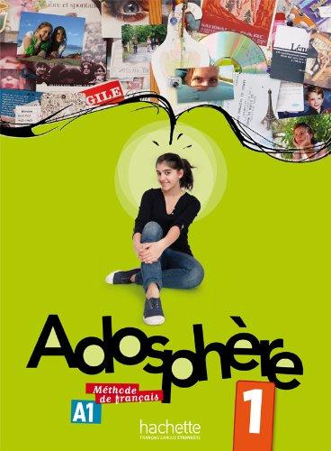 Adosphere: Livre de L'Eleve + CD Audio 1 (French Edition)