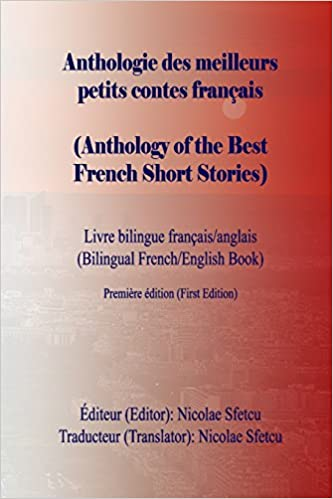 Anthologie Des Meilleurs Contes Francais Anthology Of The