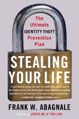 Stealing Your Life  The Ultimate Identity Theft Prevention Plan  English Edition