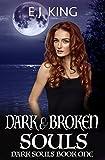 Best  - Dark & Broken Souls (Dark Souls (Soul Hunters) Review
