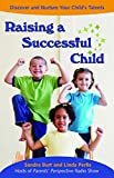 img - for Raising a Successful Child: Discover and Nurture Your Child's Talents book / textbook / text book