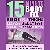 15-Minute Body Fix, 3rd Edition: Resize Your