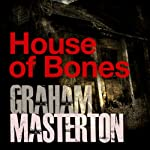 House of Bones | Graham Masterton