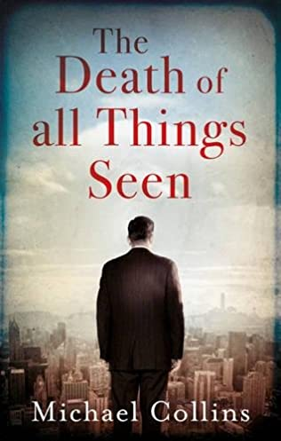 book cover of The Death of All Things Seen