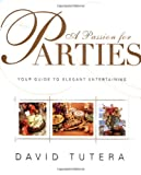 A Passion for Parties, David Tutera and Laura Morton, 0743202287