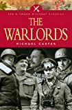 The War Lords, Michael Carver, 1844153088