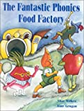 img - for The Fantastic Phonics Food Factory by Wilkes Shar Grogan Jane (2000-08-07) Spiral-bound book / textbook / text book