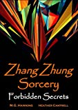 img - for Zhang Zhung Sorcery, The Forbidden Secrets book / textbook / text book