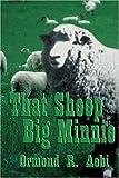 That Sheep Big Minnie, Ormond R. Aebi, 0805993312