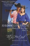img - for Shotgun Bride: Book Six of the Brides of the West Series: Volume 6 by Rita Hestand (2015-04-19) book / textbook / text book