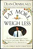 Eat More, Weigh Less, Dean Ornish, 0060168382