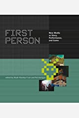 First Person: New Media as Story, Performance, and Game (The MIT Press) Paperback