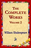 The Complete Works, William Shakespeare, 1421821095