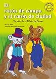 El raton de campo y el raton de ciudad Versión de la fábula de Esopo (Read-it! Readers en Español Fábulas) (Spanish Edition) by Eric Blair